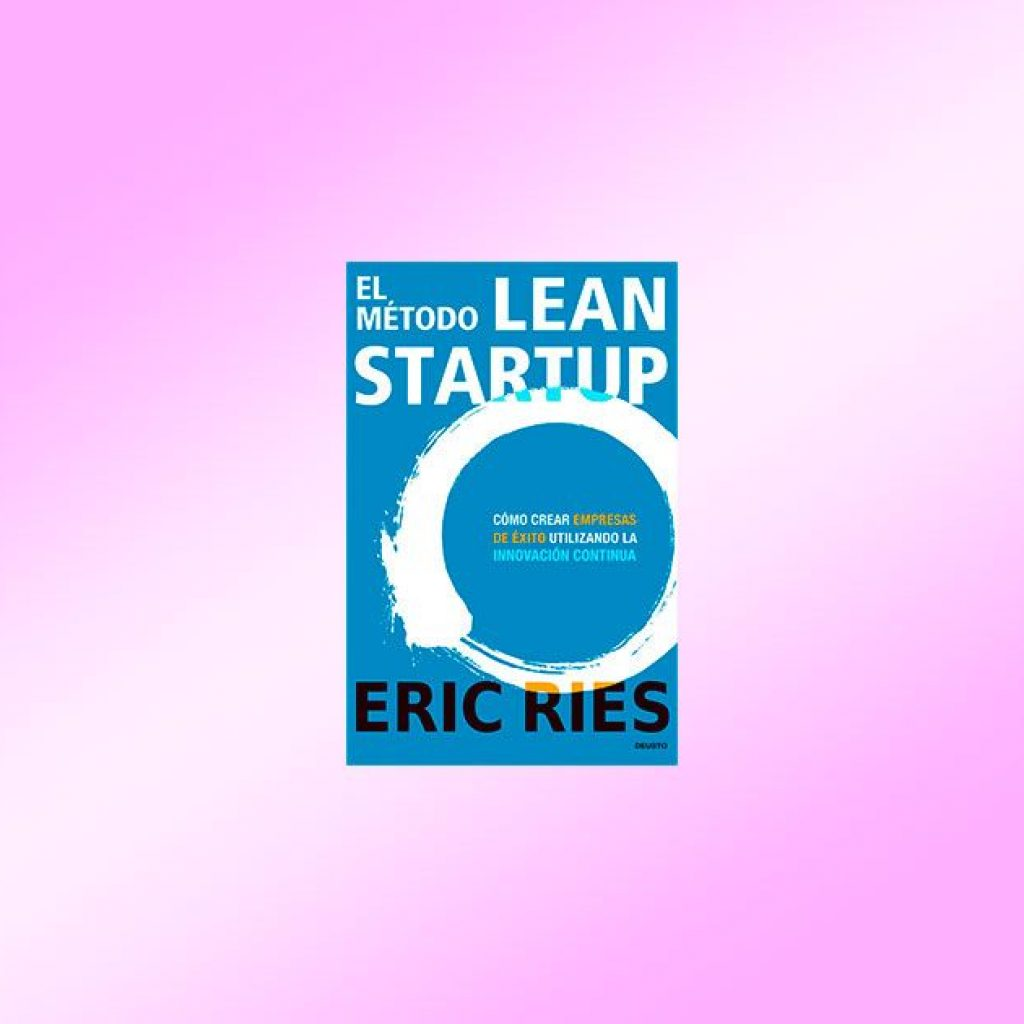 lean startup resumen