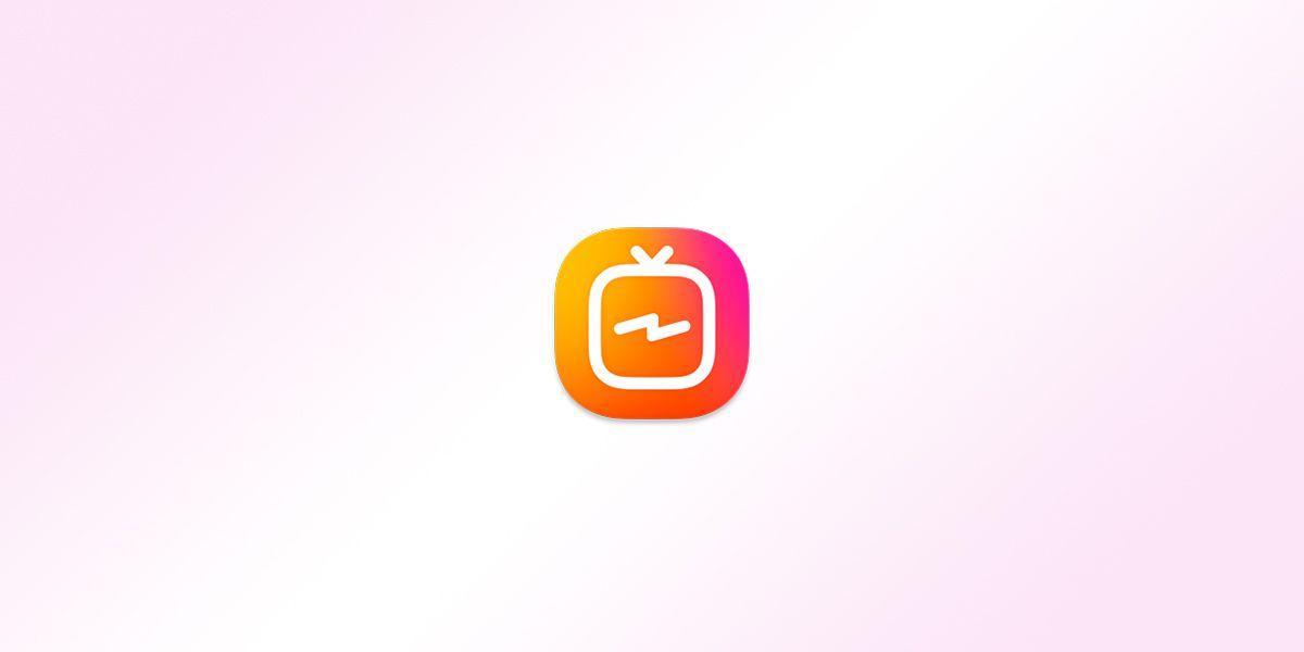 IGTV: Instagram TV