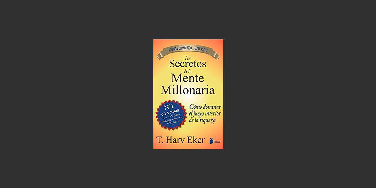 Libro Secretos de una Mente Millonaria